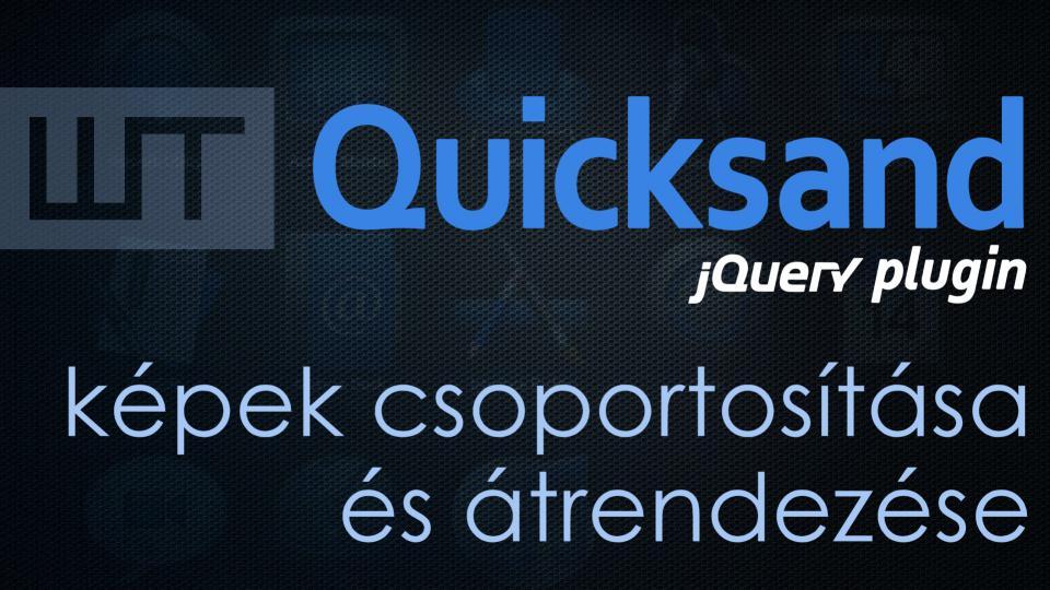 Quicksand - képek csoportosítása és átrendezése