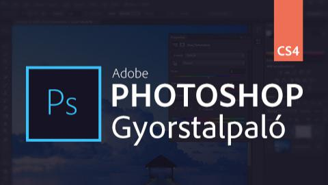Adobe Photoshop CS4 Gyorstalpaló
