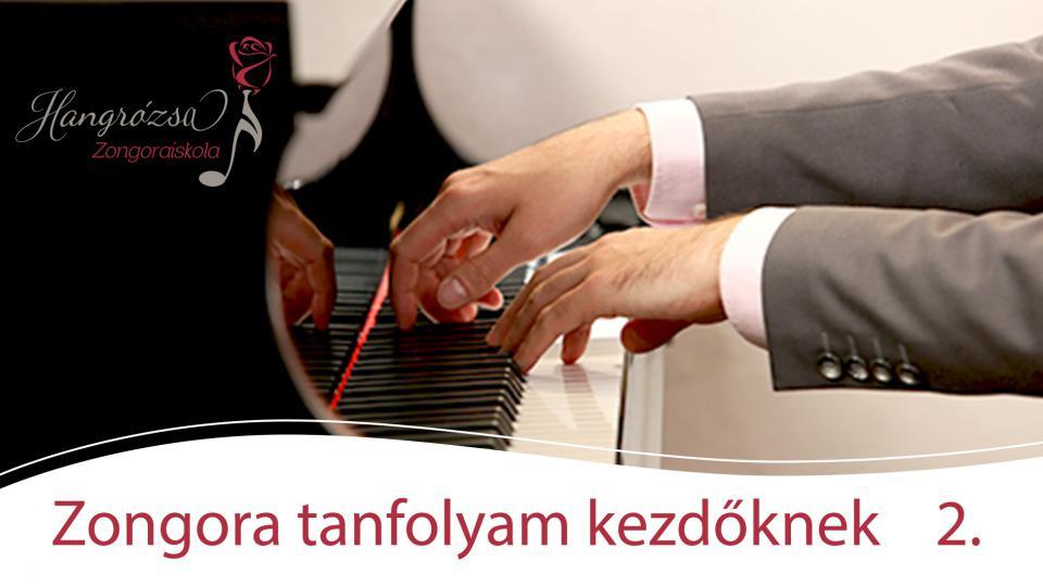 Zongora kezdőknek online kurzus II. rész, extrák nélkül