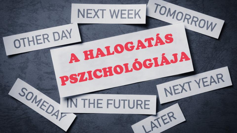 A halogatás pszichológiája