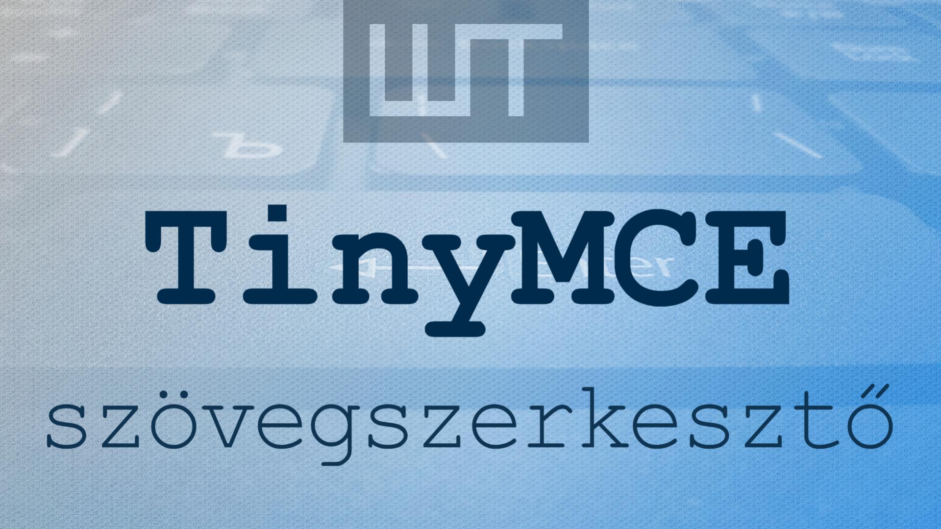TinyMCE - online szövegszerkesztő