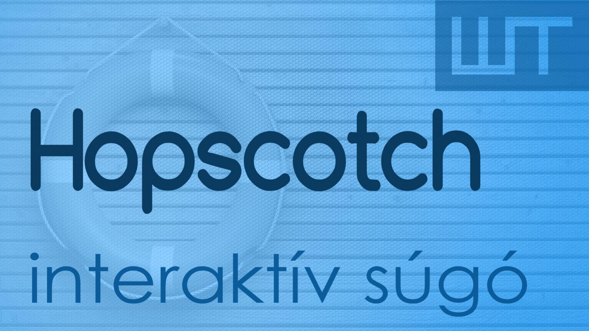 Hopscotch - interaktív súgó rendszer