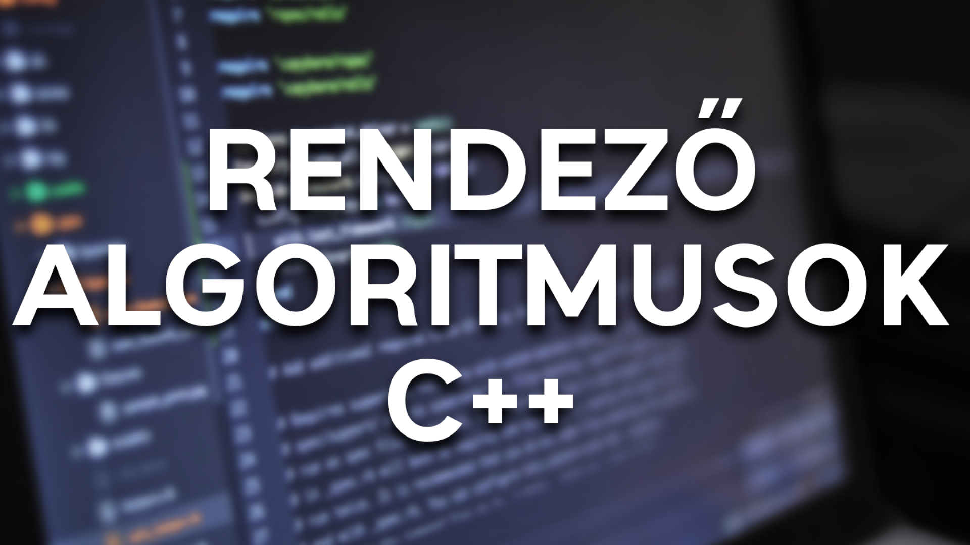 Rendező Algoritmusok - C++