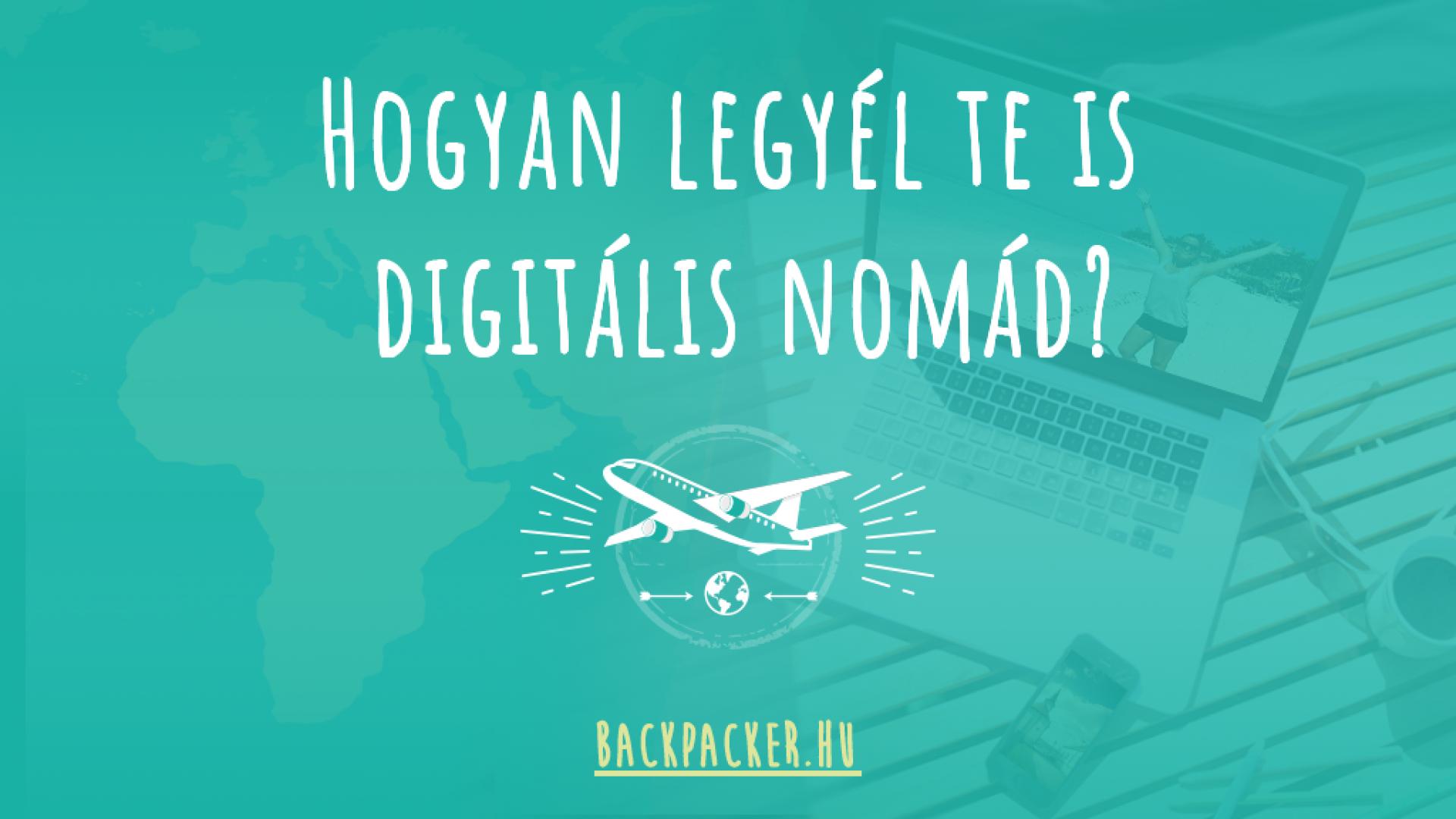 Hogyan legyél te is digitális nomád?