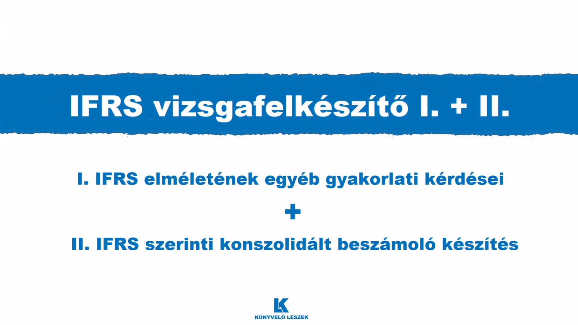 IFRS vizsgafelkészítő I.+II.