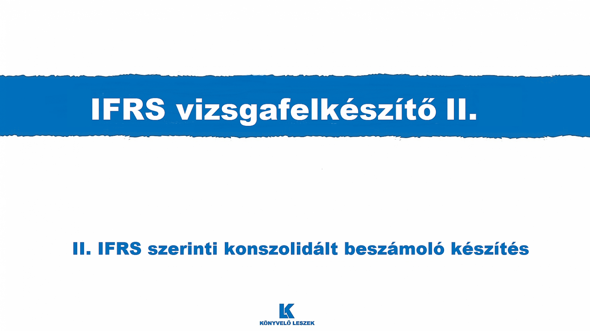 IFRS vizsgafelkészítő II.