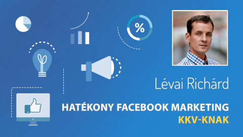 Hatékony Facebook Marketing KKV-knak