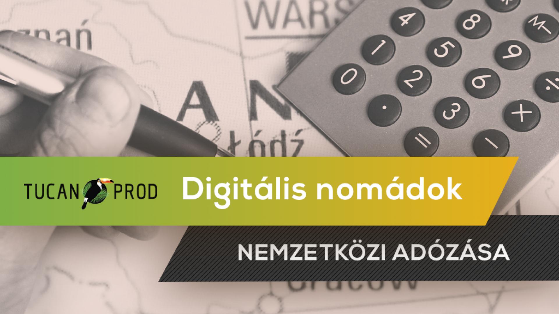 Digitális Nomádok Nemzetközi Adózása