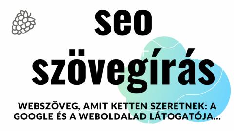 SEO webszövegírás - honlapszövegírás keresőoptimalizált módon