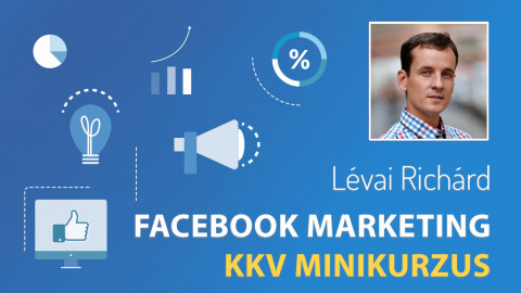 Facebook Marketing KKV Minikurzus