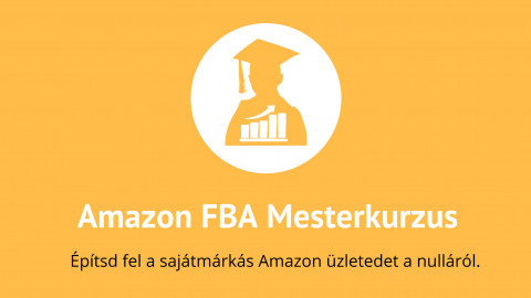 Amazon FBA Mesterkurzus