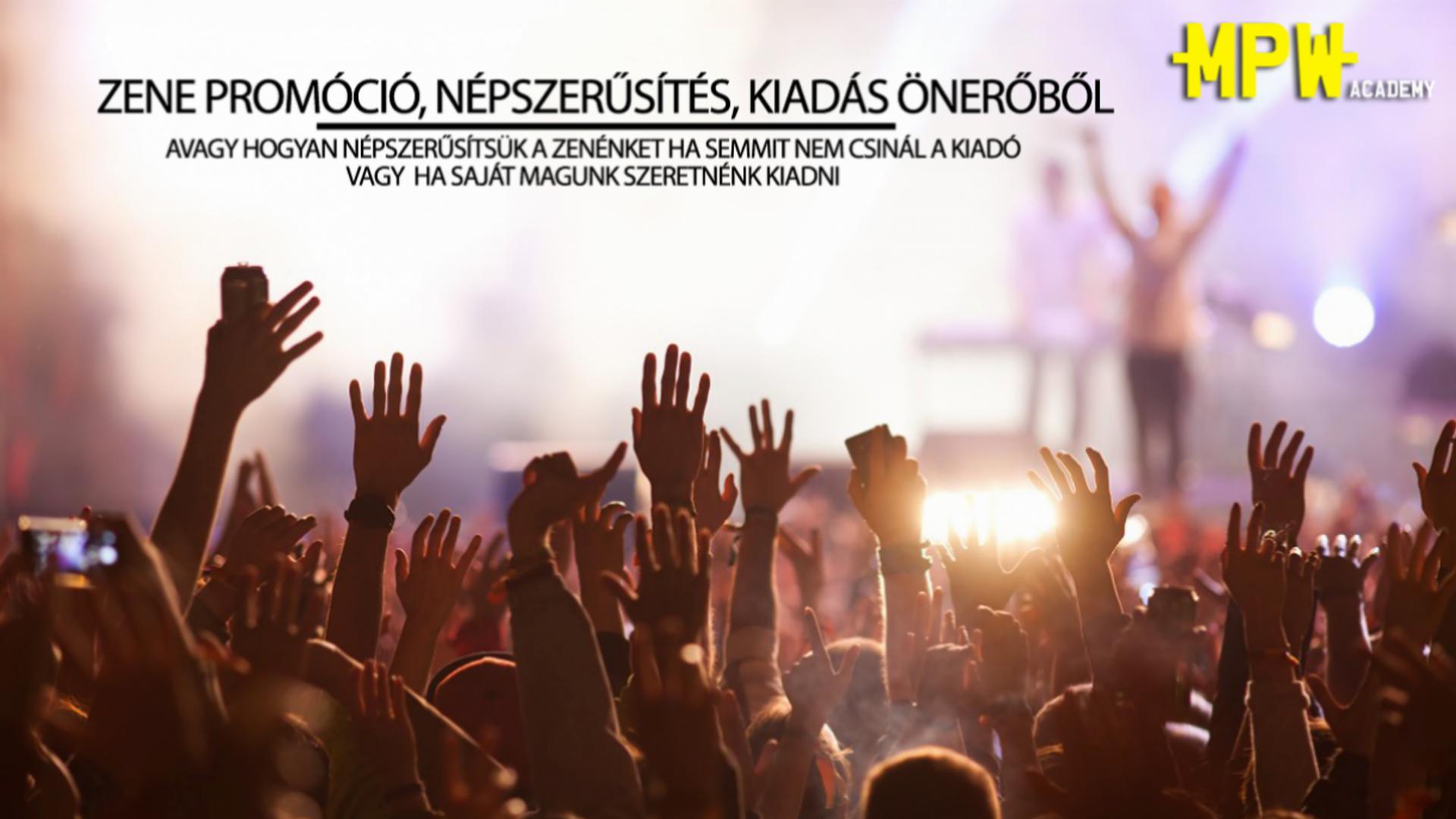 Zene promóció, népszerűsítés, kiadás önerőből