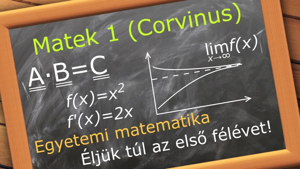 Egyetemi matematika - Matek 1 (BCE - közgáz)