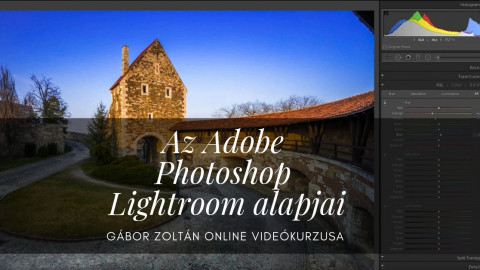 Az Adobe Photoshop Lightroom alapjai