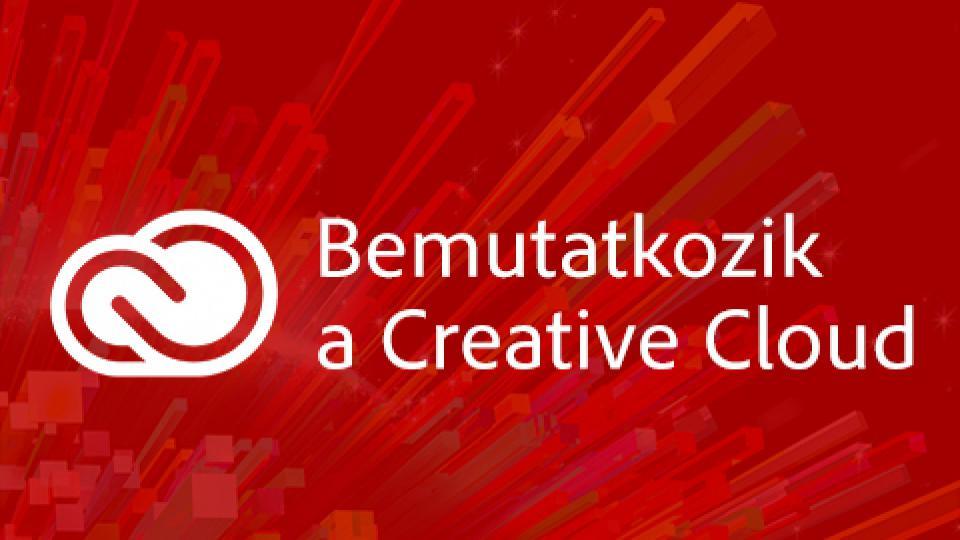 Bemutatkozik a Creative Cloud