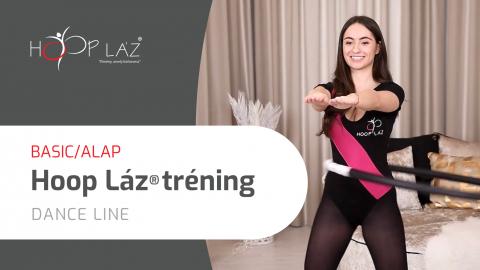 BASIC/ALAP Hoop láz® könnyű táncos elemekkel felépített tréning - DANCE line