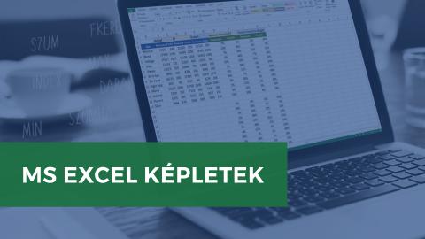 MS Excel – Képletek, melyek megkönnyítik a napi munkádat