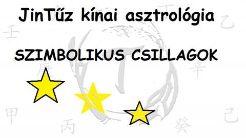 Kínai asztrológi - SZIMBOLIKUS CSILLAGOK