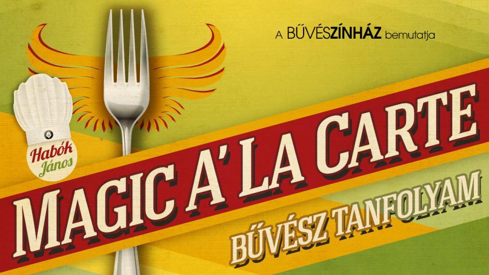 Magic A'La Carte - 10 fantasztikus bűvésztrükk