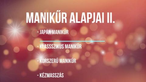 Manikűr alapjai II.