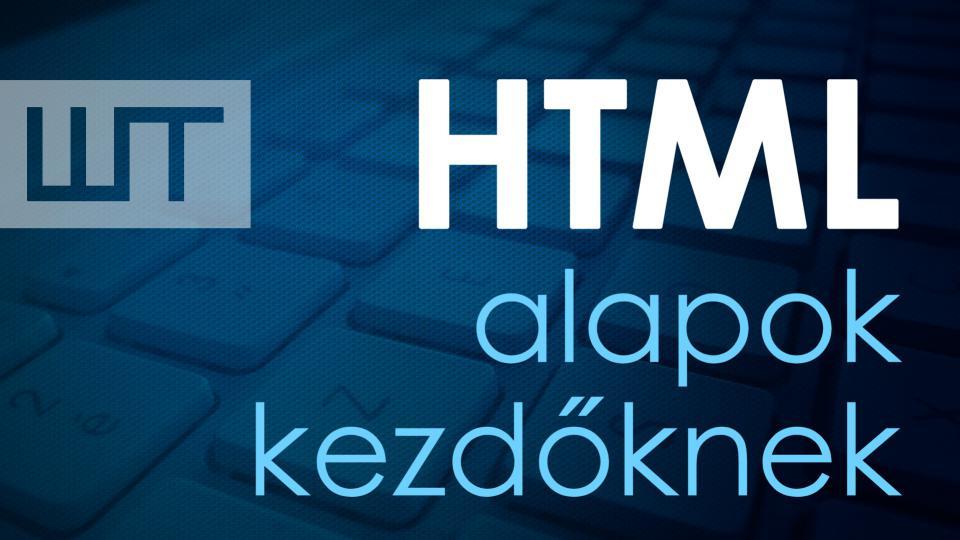 HTML alapok kezdőknek