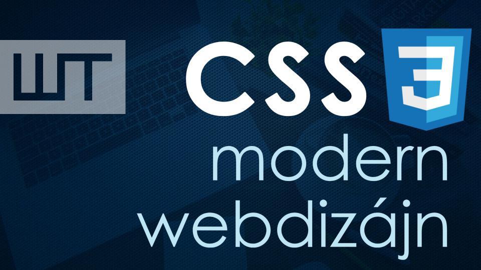 CSS 3 - modern webdizájn