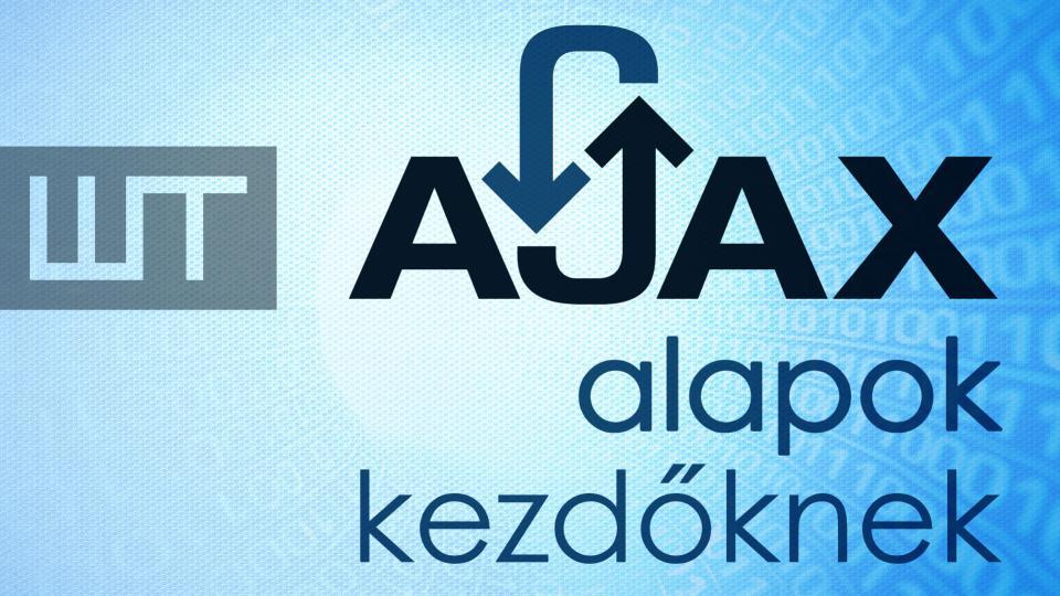 AJAX alapok kezdőknek