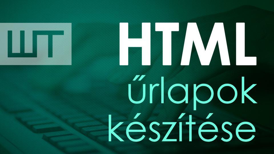 HTML űrlapok készítése