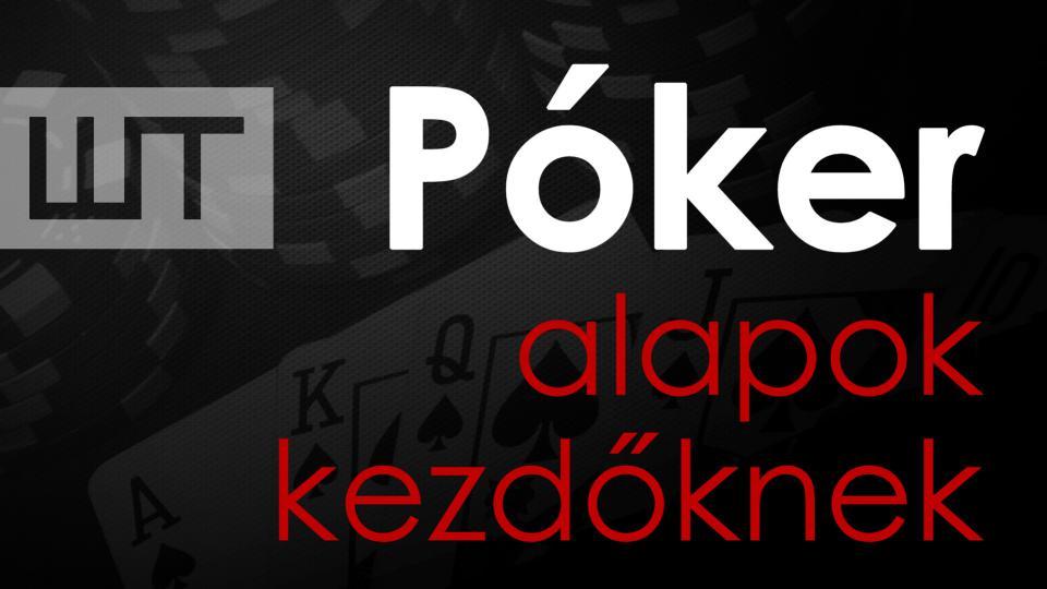 Póker alapok kezdőknek